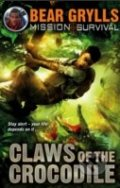 Claws of the Crocodile - Bear Grylls