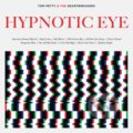 Tom Petty & The Heartbreakers: Hypnotic Eye - Tom Petty & The Heartbreakers