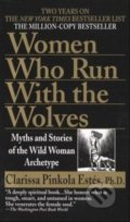 Woman who Run with the Wolves - Clarissa Pinkola Estés