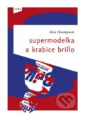 Supermodelka a krabice Brillo - Don Thompson