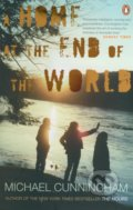 A Home at the End of the World - Michael Cunningham