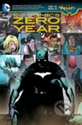 Zero Year - Scott Snyder, Greg Capullo