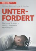 Unterfordert - Philippe Rothlin, Peter R. Werder