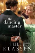 The Dancing Master - Julie Klassen