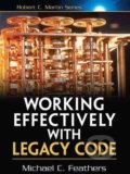 Working Effectively with Legacy Code - Michael C. Feathers