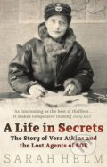 A Life in Secrets - Sarah Helm