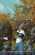 Nick and the Glimmung - Philip K. Dick