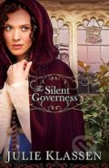 The Silent Governess - Julie Klassen