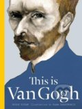 This is Van Gogh - George Roddam, Slawa Harasymowicz, Catherine Ingram