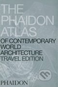 Phaidon Atlas of Contemporary World Architecture - Travel Edition -