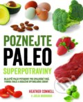 Poznejte paleo superpotraviny - Heather Connell, Julia Maranan