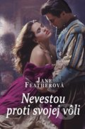Nevestou proti svojej vôli - Jane Feather