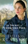 The Secret of Pembrooke Park - Julie Klassen