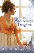 The Apothecarys Daughter - Julie Klassen