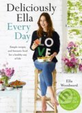 Deliciously Ella: Every Day - Ella Woodward