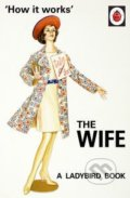 The Wife - Jason Hazeley, Joel Morris