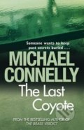 The Last Coyote - Michael Connelly