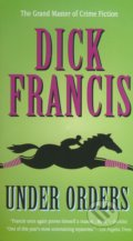 Under Orders - Dick Francis