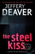 The Steel Kiss - Jeffery Deaver