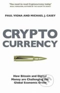 Cryptocurrency - Paul Vigna, Michael J. Casey