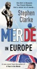 Merde in Europe - Stephen Clarke
