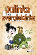 Julinka – malá zverolekárka: Výprava do ZOO - Rebecca Johnson