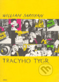 Tracyho tygr - William Saroyan