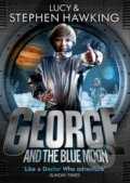 George and the Blue Moon - Stephen Hawking, Lucy Hawking