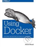 Using Docker - Adrian Mouat