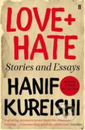 Love + Hate - Hanif Kureishi