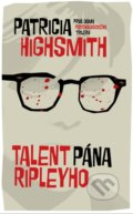 Talent pána Ripleyho - Patricia Highsmith
