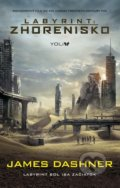 Labyrint: Zhorenisko - James Dashner