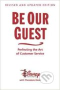 Be Our Guest - Theodore Kinni
