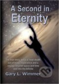 A Second in Eternity - Gary L. Wimmer
