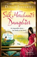 The Silk Merchant's Daughter - Dinah Jefferies
