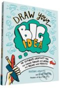 Draw Your Big Idea - Heather Willems, Nora Herting
