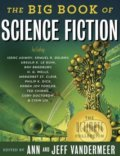 The Big Book of Science Fiction - Jeff VanderMeer, Ann VanderMeer