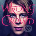 Tom Odell: Wrong Crowd - Tom Odell