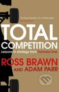 Total Competition - Ross Brawn