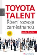 Toyota Talent - Jeffrey K. Liker, David P. Meier