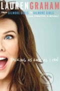 Talking as Fast as I Can - Lauren Graham