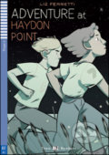 Adventure at Haydon Point - Liz Ferretti, Bianca Bagnatelli (ilustrácie)