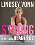 Strong is the New Beautiful - Lindsey Vonn