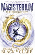 The Bronze Key - Cassandra Clare, Holly Black