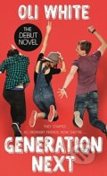 Generation Next - Oli White, Terry Ronald