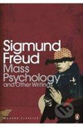 Mass Psychology - Sigmund Freud