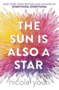 The Sun is Also a Star - Nicola Yoon