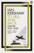 To Hell and Back - Ian Kershaw