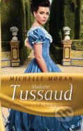 Madame Tussaud - Michelle Moran