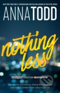 Nothing Less - Anna Todd